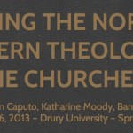 Subverting the Norm II: Can Postmodern Theology Live in the Churches?