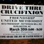 "Church Sign Epic Fails, ""Drive Thru Crucifixion"" Edition (2 of 2)"