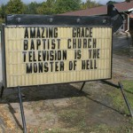 "Church Sign Epic Fails, ""Monster of Hell"" Edition"