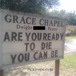"Church Sign Epic Fails, ""Ready to Die"" Edition"