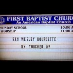 Never, EVER diddle the church sign guy. This is what you get.