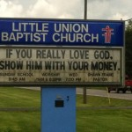 "Church Sign Epic Fails, ""Show Him the Money"" Edition"