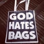 God_Hates_Bags