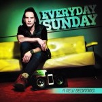 Problems with Christian Contemporary Music: An Interview with Trey Pearson of 'Everyday Sunday'