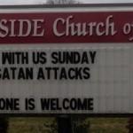 """Church Sign Epic Fails, """"When Satan Attacks"""" Edition"""