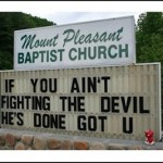 "Church Sign Epic Fails, ""Devil's Done Got You"" Edition"