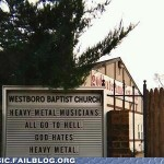 "Church Sign Epic Fails, ""God Hates Heavy Metal"" Edition"