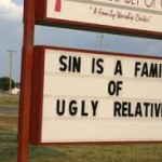 "Church Sign Epic Fails, ""Ugly Relatives"" Edition"