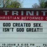 "Church Sign Epic Fails, ""God Created Sex"" Edition"