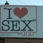 "Church Sign Epic Fails, ""I Heart Sex"" Edition"