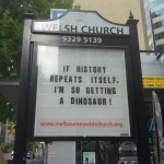 yeah this is just an awesome sign I decided to include. Not all church sign folks are numbskulls.