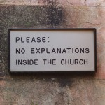 "Church Sign Epic Fails, ""No Explanations"" Edition"