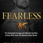 The Prodigal Son Meets SEAL Team SIX: The Short, Humble, Fearless Life of Adam Brown