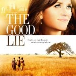 "Finding Strength in Sticking Together: A Review of ""The Good Lie"""