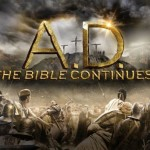"EXCLUSIVE: Father Jonathan Morris on the Upcoming Mini-Series ""A.D. The Bible Continues"""