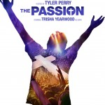 """The Passion"" Musical to Share Jesus's Story in a Modern Way"