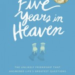 "John Schlimm on ""Five Years in Heaven,"" Doing God's Work, & the Smile That Changed the World"