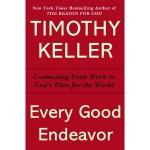 every good endeavor (keller)