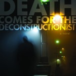 Deconstruction is dead, long live postmodernism!