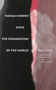 Girard's book exposes the cracks in all your most cherished beliefs about myth. There, there.
