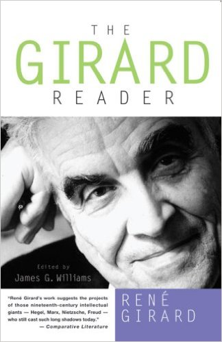 The Girard Reader is the best introduction to this Catholic thinker's philosophizing.