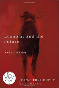 economy and the future dupuy