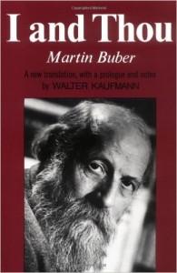 Martin Buber's I and Thou Essay