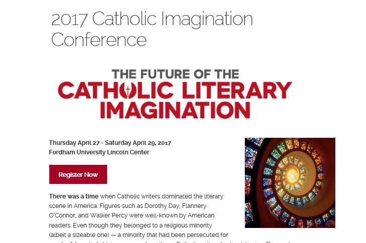 See You at Fordham's Future of the Catholic Literary Imagination Conference?