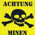 "Replica of German WW2 sign (""Attention: Mines"")"