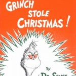 """How the Grinch Stole Christmas!"" by Dr. Seuss (1957)"