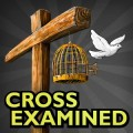 Sign up for the Cross Examined podcast at iTunes