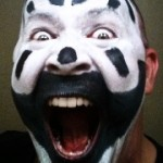 Juggalo (that is, a fan of the hip hop band Insane Clown Posse)