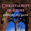 """Christianity in Ruins"" by Stephen Gray"