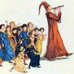 The Pied Piper leads credulous people