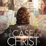 """The Case for Christ""—So Now It's a MOVIE?!"
