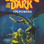 A Tour of Tim Powers: The Drawing of the Dark