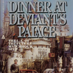 A Tour of Tim Powers: Dinner at Deviant's Palace