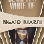 Ngaio Marsh: Death in a White Tie