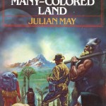 Julian May: The Saga of the Pliocene Exile