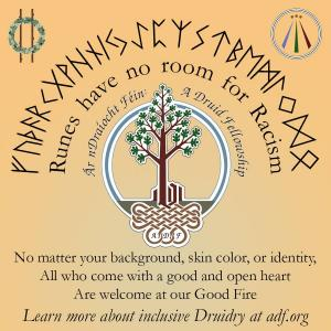 Runes have no room for racism. with runes and the ADF Logo