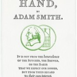 I wish Adam Smith were mandatory reading for politicians.  In fact, I have a whole reading list that the tribe ought to be made to study.