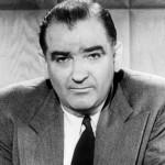 The late Senator Joseph P, McCarthy