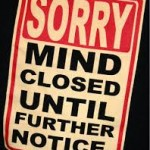 The closed-mind sign.