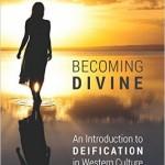 """""""Mormonism in recent book 'Becoming Divine'"""""""