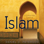 """""""A Latter-day Look at Islam"""""""