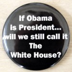 Just because Obama is President…