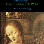 """Libros de Dave Armstrong: """"La Virgen de los católicos"""""""