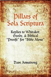 http://www.patheos.com/blogs/davearmstrong/2012/09/books-by-dave-armstrong-pillars-of-sola.html