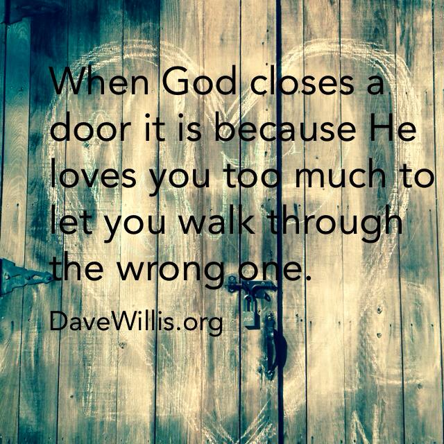 Inspirational Quotes About Walking With God: Dave Willis Quotes