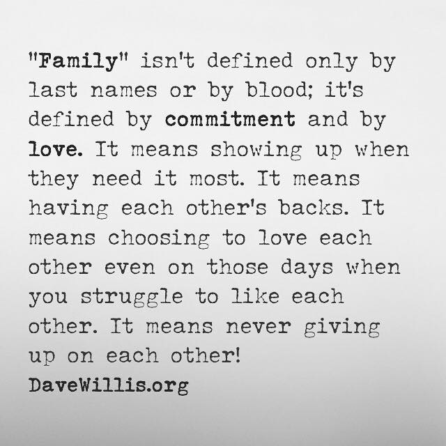 Quotes About Family Love Impressive Dave Willis Quotes
